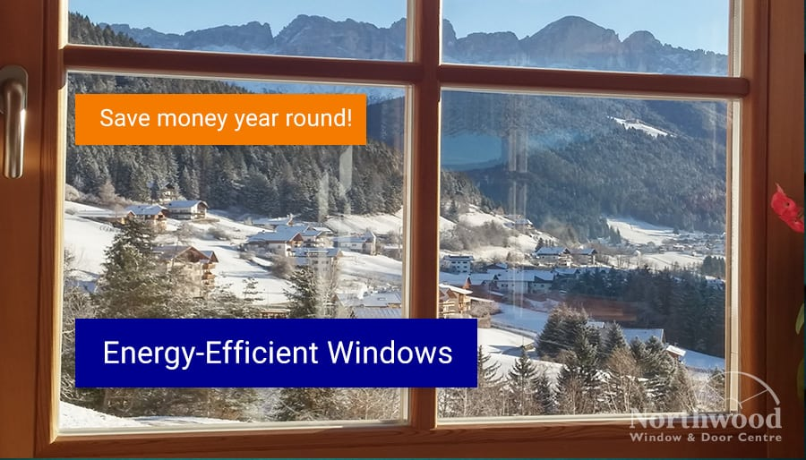 How Energy-Efficient Windows Save You Money Year-Round