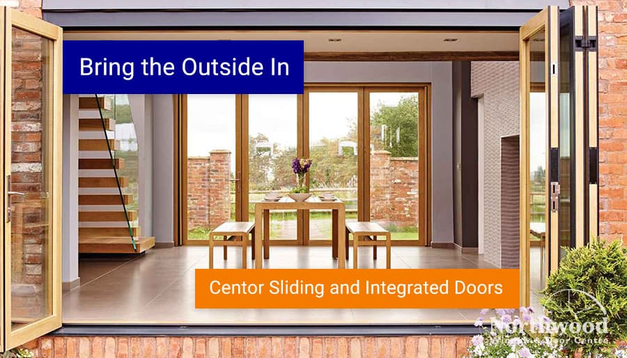 Bring the Outside In: Centor Sliding and Integrated Doors