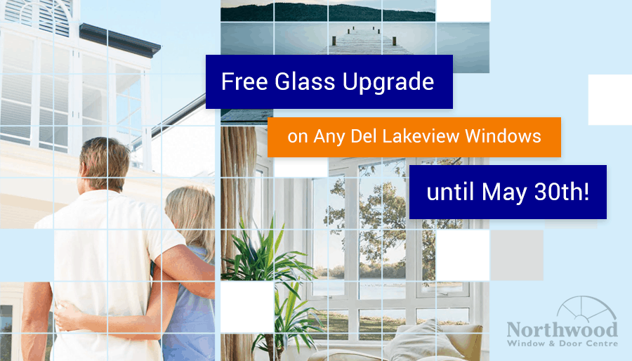 Free Glass Upgrade on Any Del Lakeview Windows Until May 30th!
